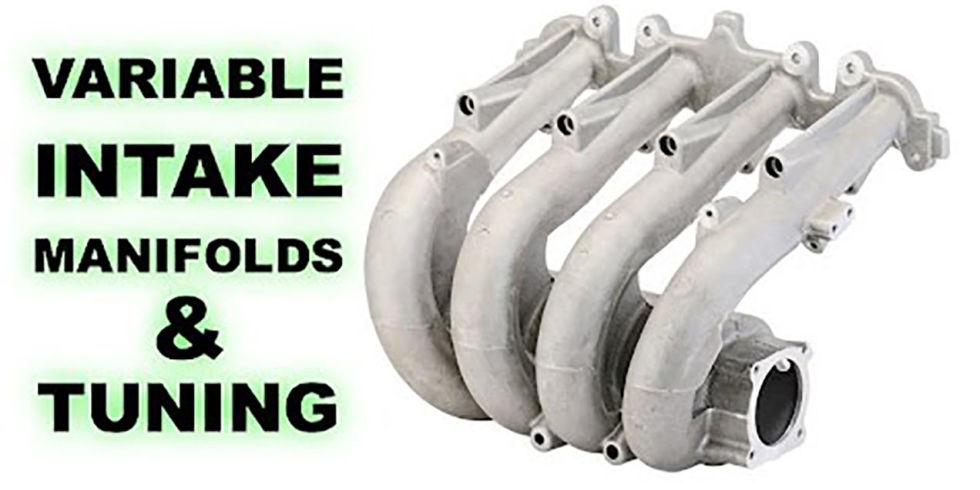 here s why a variable intake manifold is the best of both worlds