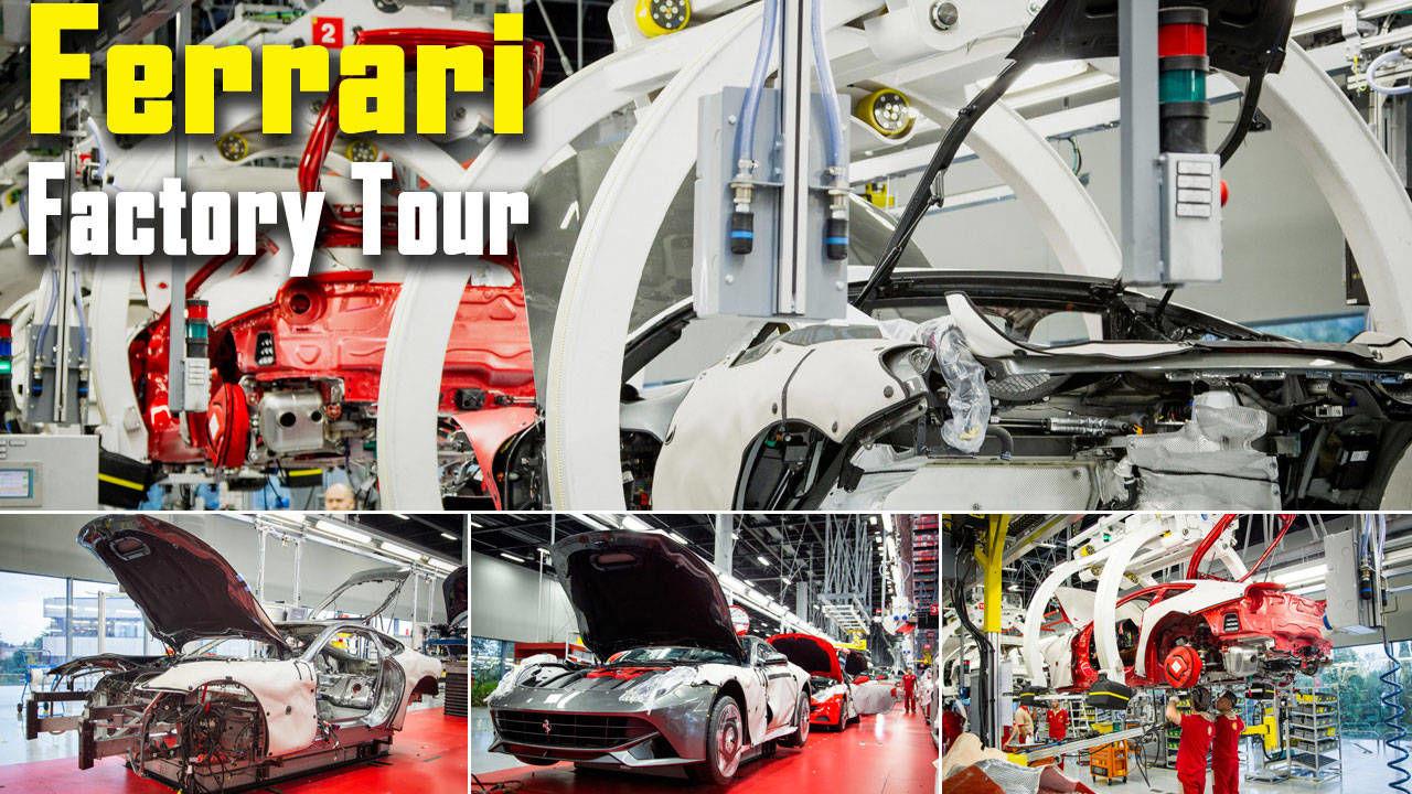 Ferrari Factory Tour An Inside Look At Supercar Assembly