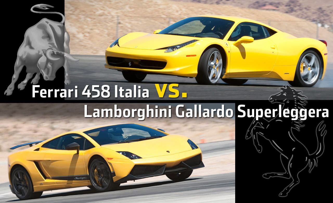 ferrari 458 italia vs lamborghini gallardo superleggera. Black Bedroom Furniture Sets. Home Design Ideas
