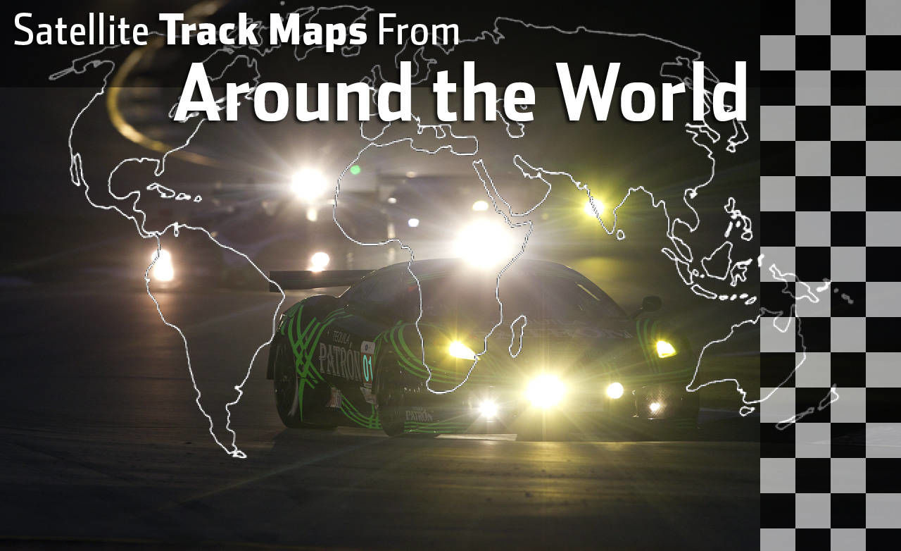 Google maps earth satellite - With A Little Help From Google Earth We Bring You Satellite Racetrack Maps From Around The Globe