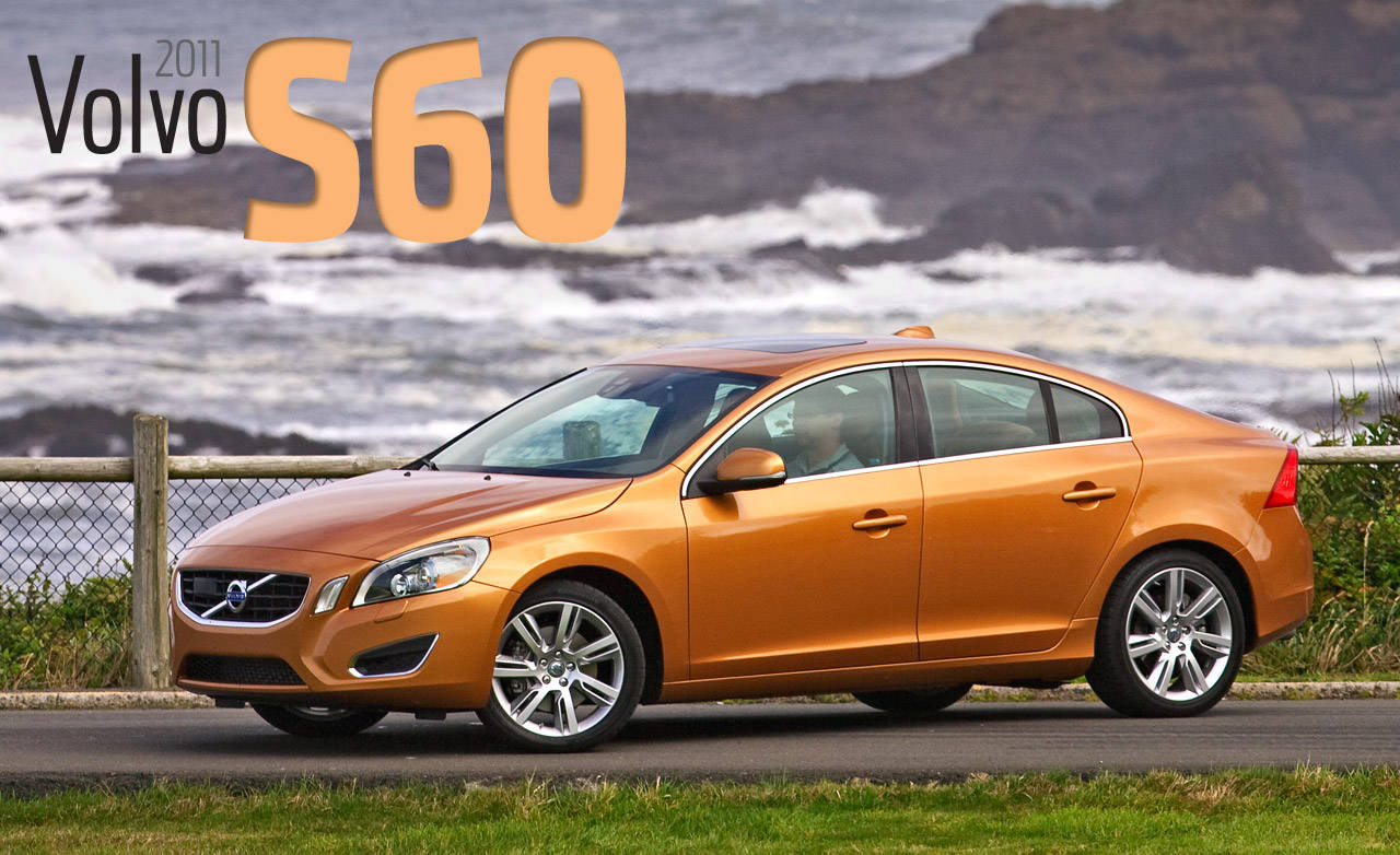 2011 volvo s60 t6 awd road test review volvo reviews. Black Bedroom Furniture Sets. Home Design Ideas