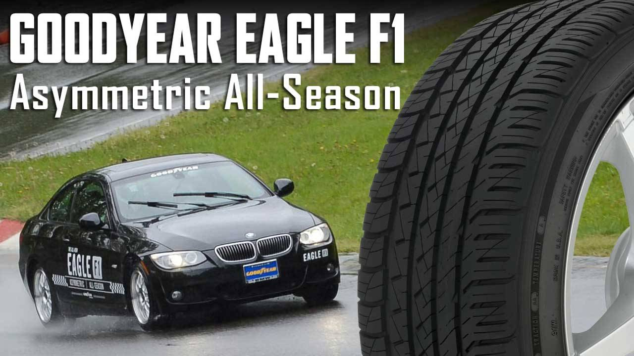 goodyear eagle f1 asymmetric all season tire review autos post. Black Bedroom Furniture Sets. Home Design Ideas