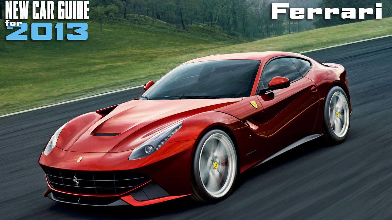 ferrari cars 2013 new ferrari models 2013. Cars Review. Best American Auto & Cars Review